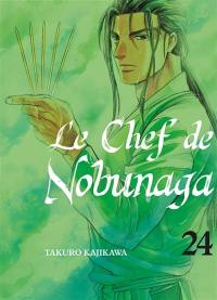 Le chef de Nobunaga. Volume 24,