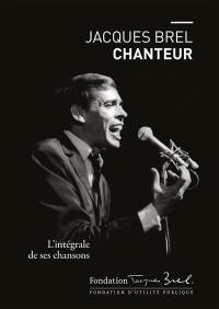 Jacques Brel chanteur
