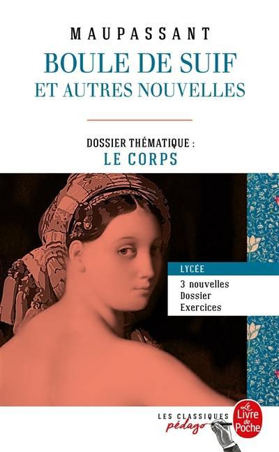 Livre : Boule de suif écrit par Guy de Maupassant Le