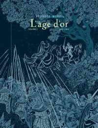 L'âge d'or. Volume 2,