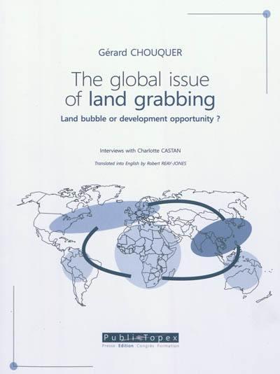 The global issue of land grabbing