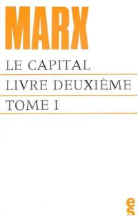 Le capital, livre 2. Volume 1,