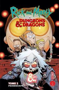 Rick and Morty vs dungeons & dragons. Volume 2, Peinescape