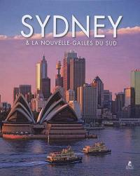 Sydney & New South Wales = Sydney & la Nouvelle-Galles du Sud