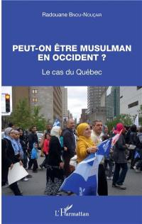 Peut-on être musulman en Occident ?