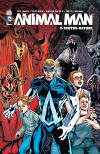 Animal Man. Volume 2, Contre-nature