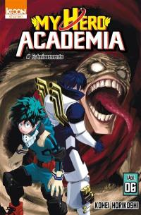 My hero academia. Volume 6, Frémissements
