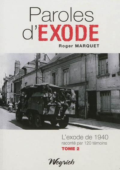 Paroles d'exode. Volume 2,