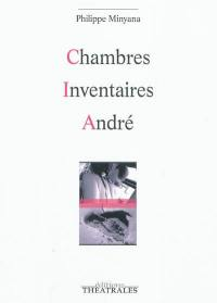 Chambres; Inventaires; André