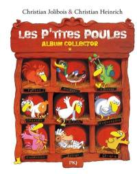 Les p'tites poules : album collector