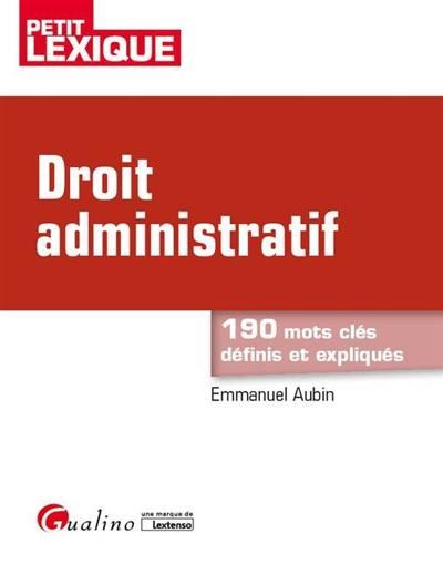 b0a6a078a60 Livre   Droit administratif écrit par Emmanuel Aubin - Gualino -  9782297055055