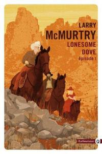 Lonesome Dove. Volume 1,