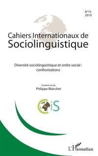 Cahiers internationaux de sociolinguistique. n° 15, Diversité sociolinguistique et ordre social