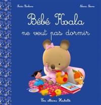 Collection Les Petites Histoires De Bebe Koala Page 1 3