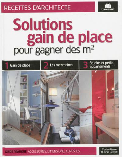 Solutions gain de place