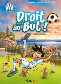 Droit au but !. Volume 2, Le foot au coeur !