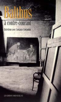 Balthus à contre-courant