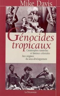 Génocides tropicaux