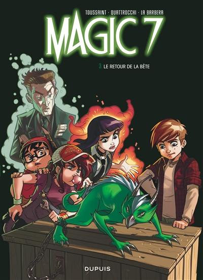 Magic 7. Volume 3, Le retour de la bête !