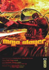 Ninja Slayer. Volume 14,