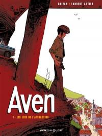 Aven. Volume 1, Les lois de l'attraction