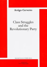 Class struggles and the revolutionary party