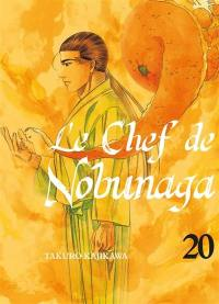 Le chef de Nobunaga. Volume 20,