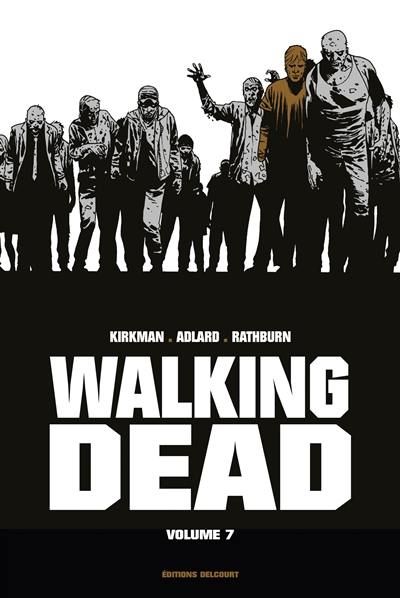 Walking dead. Volume 7,