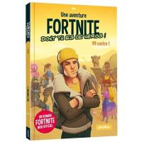 Une aventure Fortnite dont tu es le héros !. Volume 1, 99 contre 1