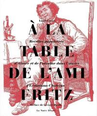 A la table de l'ami Fritz