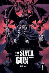 The sixth gun. Volume 7, Boot Hill