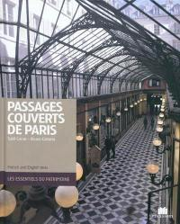 Passages couverts de Paris = The covered passages of Paris