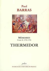 Mémoires. Volume 2, Thermidor