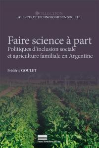 Faire science à part