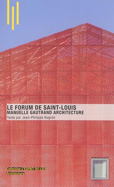 Le Forum de Saint-Louis
