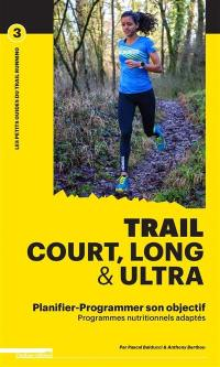 Trail court, long & ultra