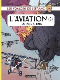 Les voyages de Lefranc. Volume 2, L'aviation. 2