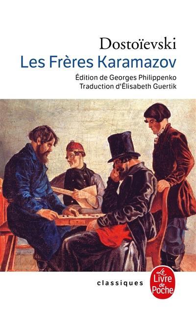 Livre : Les frères Karamazov écrit par Fedor Mikhaïlovitch Dostoïevski - Le  Livre de poche