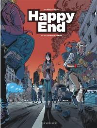 Happy end. Volume 1, La grande panne