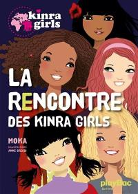 Kinra girls. Volume 1, La rencontre des Kinra girls