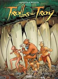 Trolls de Troy. Volume 21, L'or des trolls