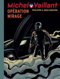 Michel Vaillant. Volume 64, Opération Mirage