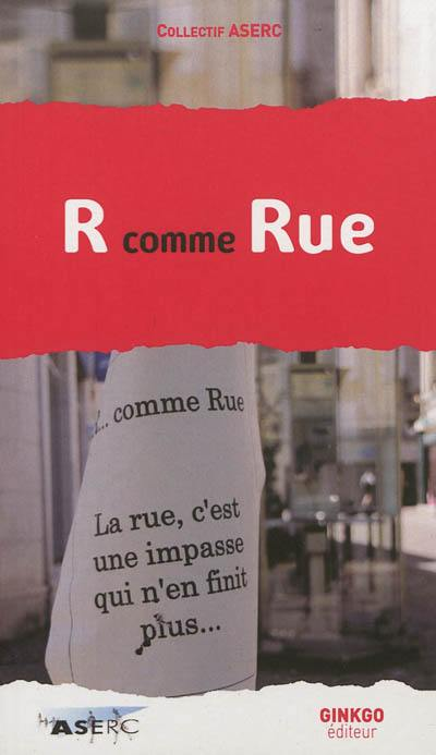 R... comme rue