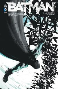Batman. Volume 8, La relève
