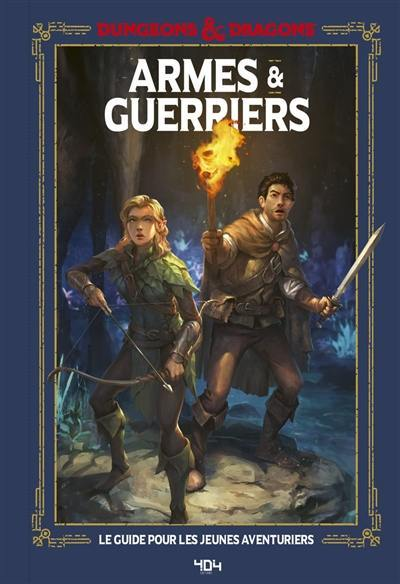 Dungeons & dragons, Armes & guerriers