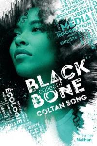 Collectif Blackbone. Volume 1, Coltan song