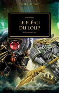 The Horus heresy. Volume 49, Le fléau du loup