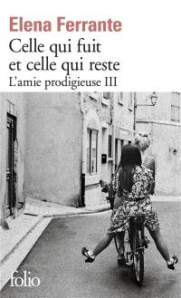 L'amie prodigieuse. Volume 3, Celle qui fuit et celle qui reste