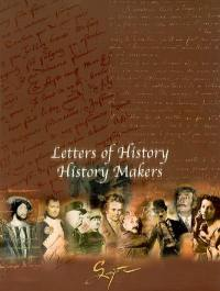 Letters of history, history makers