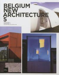 Belgium new architecture. Volume 5,